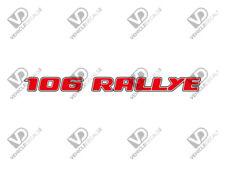 PEUGEOT 106 s1 Rallye Boot Adesivo Decalcomania formulazione riproduzione grafica ()