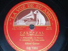 PIANO 3 x 78 rpm RECORDS La Voz de su Amo ALFRED CORTOT Carnaval Op. 9 SCHUMANN