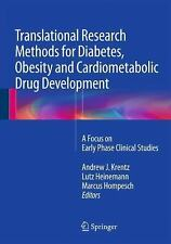 Research Methods for Diabetes and Cardiometabolic Drug Development : A Focus...