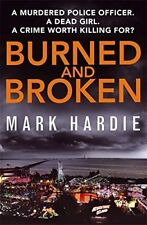 Burned and Broken (Pearson and Russell), Hardie, Mark, New condition, Book
