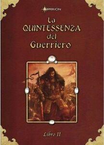 ASTERION - LA QUINTESSENZA DEL GUERRIERO LIBRO II -DUNGEONS & DRAGONS 4 edizione