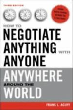 How to Negotiate Anything with Anyone Anywhere Around the World-ExLibrary