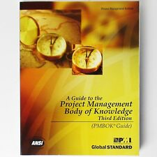 A Guide to the Project Management Body of Knowledge: PMBOK Guide (2004, PMI)