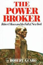 The Power Broker Vol. 1 : Robert Moses and the Fall of New York by Robert A. Car