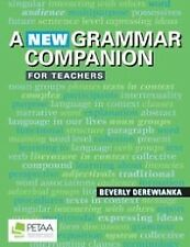 A New Grammar Companion for Teachers - Australian Curriculum: English