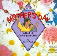 My Very Own Mother's Day by Diane Wolfe