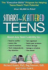 "Smart but Scattered Teens: The ""Executive Skills"" Program for Helpi... Paperback"