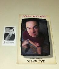 John Bizarre signed Giving You The Stink Eye self published w/card STAND UP rare