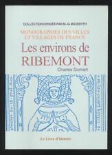 LIVRE LES ENVIRONS DE RIBEMONT (aisne) G. GOMART Origny Sainte Benoite La Ferté