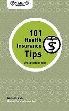 LifeTips 101 Health Insurance Tips-ExLibrary