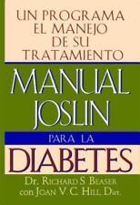 Manual Joslin para la Diabetes : Un Programa para el Manejo de Su Tratamiento...