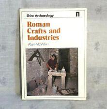 1988 Roman Handwerk und Industrie Buch von Alan mcwhirr Auenland Archäologie