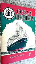 IAN ALLAN ABC OF OCEAN FREIGHTERS / H M Le Fleming (1955)