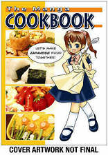 NEW The Manga Cookbook: Japanese Bento Boxes, Main Dishes and More!