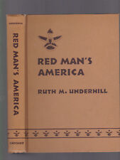 Red Man's America: A history of Indians in the United States, Ruth M. Underhill