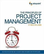 The Principles of Project Management (SitePoint: Project Management): By Will...