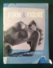 Peter Basch, FORM & FIGURE, American Photographic Book, 1956
