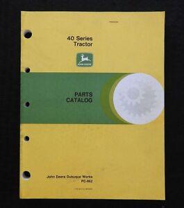 1963 JOHN DEERE 40 SERIES 2-CYLINDER 2-ROW STANDARD HI-CROP TRACTOR PART CATALOG