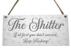 The Toilet Flush Funny Quote Wooden Novelty Plaque Sign Gift fcp85