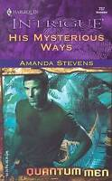 Very Good, His Mysterious Ways (Silhouette Intrigue), Stevens, Amanda, Book