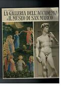 Renzo Chiarelli - La Galleria Dell´Accademia e il Museo di San Marco - 1968