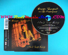 CD Singolo GEORGE THOROGOOD AND THE DESTROYERS I Don't Trust Nobody GERMANY(S25)