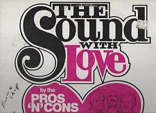"THE PROS N CONS THE SOUND WITH LOVE 12"" 33 SIGNED LP NM- 1984 #SR476 BARBERSHOP"