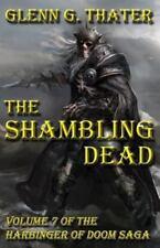 The Shambling Dead: Harbinger of Doom -- Volume 7 (Paperback or Softback)