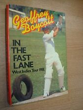 In the Fast Lane: West Indies Tour, 1981 by Geoffrey Boycott Hardback Book The