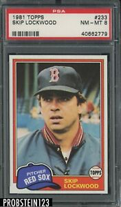 1981 Topps #233 Skip Lockwood Boston Red Sox PSA 8 NM-MT