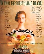 The Healing Kitchen: An Indoor Herb-Garden Pharmac