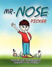Mr Nose Picker by Amanda . M. Steers (2010, Paperback)