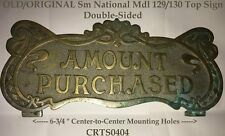 Old / Orig Rare Small Brass National Mdl 130 Candy Store Cash Register Top Sign