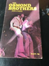 The Osmond Brothers  Paperback – 1972  by James A Hudson DONNY OSMOND ET AL