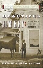 Beautiful Jim Key: The Lost History of the Worlds