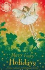 Flower Fairies:Merry Fairy Holidays:3 Enchanted Christmas Stories paperback 2007