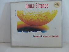 CD 3 titres DANCE 2 TRANCE Power of American Natives DAN 659168 2