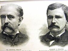 Portraits CHARLES PHELPS ANDREW DRAPER JAMES MATTHEWS 1886 Antique Print Matted