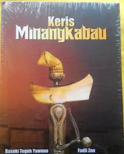 Book Keris Minangkabau - Basuki Teguh Yuwono + Fadil Zon BUCKM