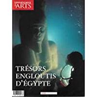 """""""Trésors engloutis d'Egypte"""" - Hors-série de Connaissance des Arts"""