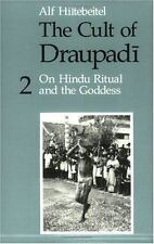 The Cult of Draupadi, Volume 2: On Hindu Ritual and the Goddess, , Hiltebeitel,