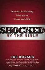 NEW Shocked by the Bible: The Most Astonishing Facts You've Never Been Told