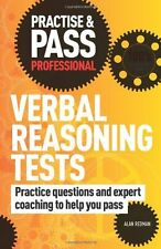 Practise & Pass Professional: Verbal Reasoning Tests: Practice Questions and E,