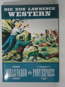 Die Don Lawrence Western - Wells Fargo und Pony Express (deutsch)