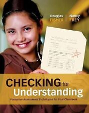 Checking for Understanding: Formative Assessment Techniques for Your Class NEW