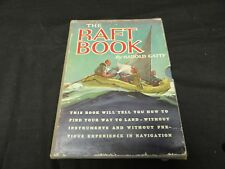 1943 THE RAFT BOOK LORE OF THE SEA AND SKY HAROLD GATTY WITH MAP, CHART, TAPE