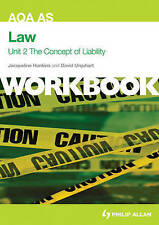 AQA AS Law Unit 2 Workbook: The Concept of Liability: Criminal Liability and...