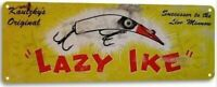 LAZY IKE FISHING LURE TIN SIGN 10.5 X 4.5 PLUG TOP WATER DIVING STICK BAIT BEER