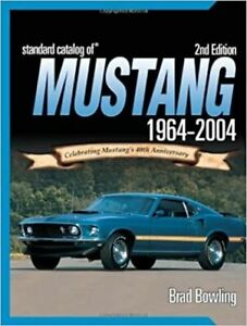 Standard Catalog of Mustang 1964-2004 * Rare & Out of Print * FREE US Shipping!