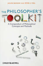 The Philosopher's Toolkit: A Compendium of Philosophical Concepts and Methods by